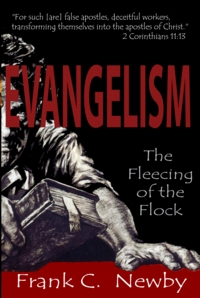 Evangelism: The Fleecing of the Flock